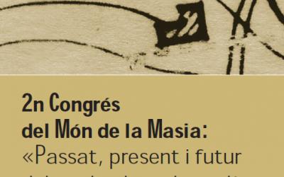 1a circular: 2n Congrés del Món de la Masia: Passat, Present i Futur del Territori Rural Català