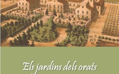 Els jardins dels orats a la Barcelona del segle XIX